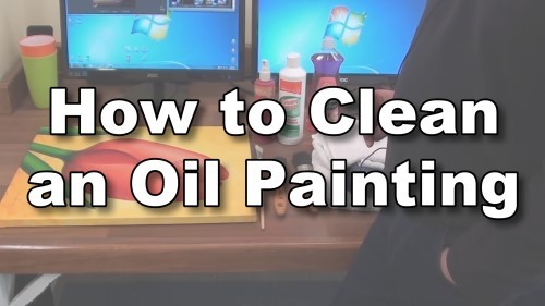 how to clean an oil painting online art lessons