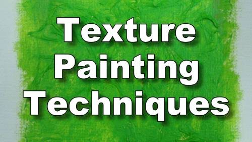 texture painting techniques and equipment