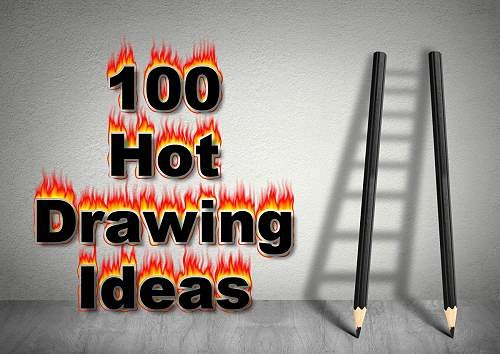 100 hot drawing ideas