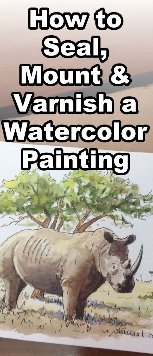 Learn how to seal, mount and varnish a watercolour painting in this online painting class. how to seal a watercolor painting, how to varnish a watercolor painting, how to mount a watercolor painting, varnishing a watercolor painting, sealing a watercolor painting, watarcolor wax seal, watercolor painting tutorial, online art lessons, online painting classes, dennis clark, paint basket
