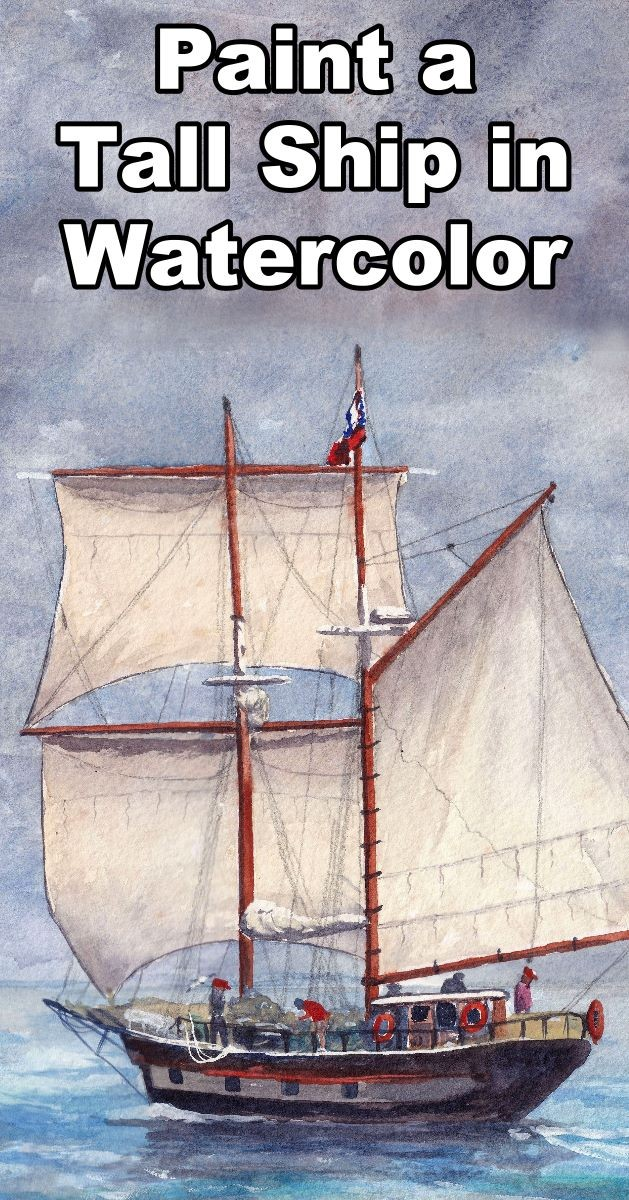 How to Paint a Tall Ship in Watercolor - Online Art Lessons, Paint Basket, watercolor painting lessons, watercolor painting classes, how to paint the sea, how to paint boats